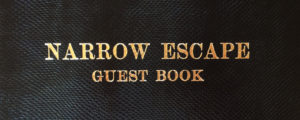 Narrow Escape guest book